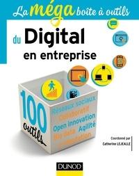 La méga boîte à outils du Digital en entreprise - Catherine Lejealle pdf epub