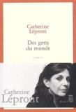 Catherine Lépront - Des gens du monde.