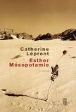 Catherine Lépront - Esther Mésopotamie.
