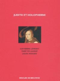 Catherine Lépront et Marc Buhot de Launay - Judith et Holopherne.