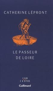 Catherine Lépront - Le passeur de Loire.