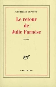 Catherine Lépront - Le retour de Julie Franèse.