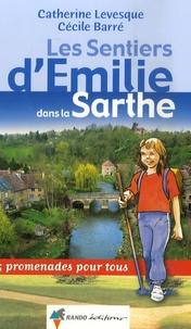 Catherine Levesque et Cécile Barré - Les Sentiers d'Emilie dans la Sarthe.