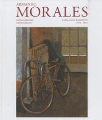 Catherine Loewer - Armando Morales - Monographie - Catalogue raisonné 1974-2004, coffret 3 volumes.