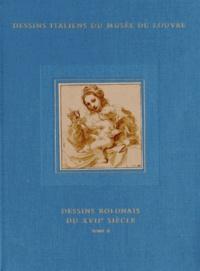 Catherine Loisel - Inventaire général des dessins italiens - Tome 10, Dessins bolonais du XVIIe siècle Tome 2.