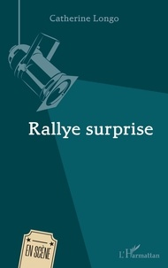 Catherine Longo - Rallye surprise.