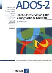 Catherine Lord et Michael Rutter - Mise à jour ADOS-2 échelle d'observation pour le diagnostic de l'autisme - Kit Toddler : matériel Toddler + manuel + 5 modules.