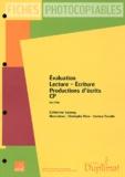 Catherine Lormoy - Evaluation lecture, écriture, production d'écrits CP - Fiches photocopiables.