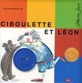 Catherine Louis - Ciboulette et Léon  : Les six histoires de Ciboulette et Léon, coffret en 6 volumes : Le fil ; La peinture ; Le bateau ; Le bouton ; Le livre ; L'ombre.