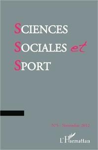 Catherine Louveau - Sciences Sociales et Sport N° 5, Novembre 2012 : Mobilisations sportives, mobilisations collectives : processus, formes et effets des luttes dans le monde sportif.