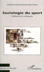 Catherine Louveau et Yann Drouet - Sociologie du sport - Débats et critiques.