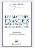 Catherine Lubochinsky - Les marchés financiers dans la tourmente : le défi du long terme.