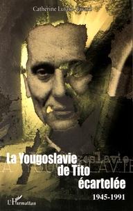 La Yougoslavie de Tito écartelée (1945-1991).pdf