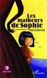 Catherine Maarek et Danielle Barthélemy - Les malheurs de Sophie.