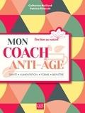 Catherine Maillard et Patricia Riveccio - Mon coach anti-âge.