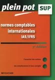 Catherine Maillet et Anne Le Manh - Normes comptables internationales IAS-IFRS - Enseignement supérieur, BTS, DUT tertiaires.