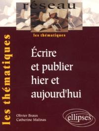 Catherine Malinas et Olivier Braux - .