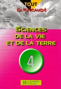 Catherine Malsan et Hervé Desormes - Sciences de la vie et de la terre, 4e.