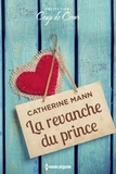 Catherine Mann - La revanche du prince.