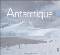 Catherine Marion et Rémy Marion - Un été en Antarctique.