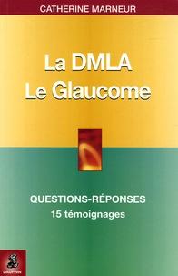 La DMLA Dégénérescence maculaire liée à lâge - Le Glaucome.pdf