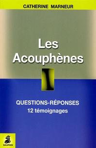 Les Acouphènes - Questions-Réponses, 12 témoignages, Fiche pratique.pdf