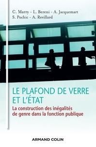 Catherine Marry et Laure Bereni - Le plafond de verre et l'état.