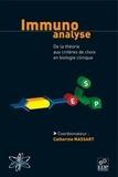 Catherine Massart - Immunoanalyse - De la théorie aux critères de choix en biologie clinique.