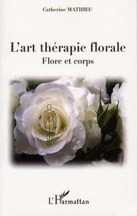 Corridashivernales.be L'art thérapie florale - Flore et corps Image