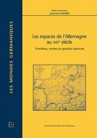 Goodtastepolice.fr Les espaces de l'Allemagne au 19e siècle - Frontières, centres et question nationale Image