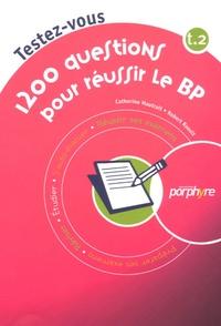 Catherine Mautrait et Robert Raoult - 1200 Questions pour réussir le BP - Tome 2.