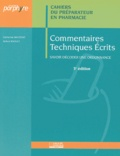 Catherine Mautrait et Robert Raoult - Commentaires techniques écrits - Savoir décoder une ordonnance.