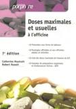 Catherine Mautrait et Robert Raoult - Doses maximales et usuelles à l'officine.