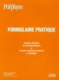 Catherine Mautrait - Formulaire pratique - Formules officielles du Formulaire National et Formules magistrales modernes et classiques.