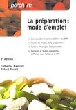 Catherine Mautrait et Robert Raoult - La préparation :  mode d'emploi.