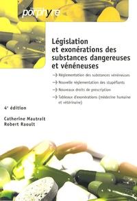 Catherine Mautrait - Législation et exonérations des substances dangereuses et vénéneuses.