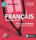 Catherine Mazauric - Francais pour étrangers - 150 activités ludiques pour se(re)mettre au français.