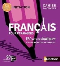 Catherine Mazauric - Français pour étrangers - 150 activités ludiques pour se(re)mettre au français.