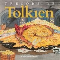 Catherine McIlwaine - Trésors de Tolkien.