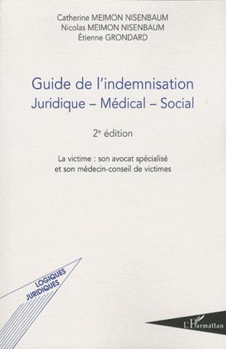 Catherine Meimon Nisenbaum et Nicolas Meimon Nisenbaum - Guide de l'indemnisation juridique-medical-social.