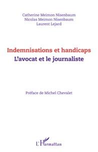 Deedr.fr Indemnisations et handicaps - L'avocat et le journaliste Image