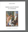 Catherine Merle - Pierre-Auguste Renoir et la musique.
