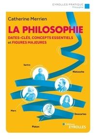 Ebook mobi téléchargement gratuit La philosophie 9782212344325 (Litterature Francaise) par Catherine Merrien