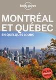 Catherine Métayer - Montréal et Québec en quelques jours.