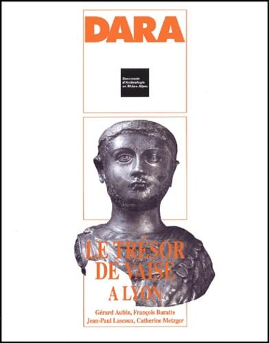 Le trésor de Vaise à Lyon (Rhône)