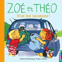 Catherine Metzmeyer et Marc Vanenis - Vive les vacances !.