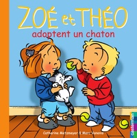 Catherine Metzmeyer et Marc Vanenis - Zoé et Théo adoptent en chaton.