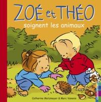 Catherine Metzmeyer et Marc Vanenis - Zoé et Théo soignent les animaux.