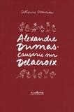 Catherine Meurisse et Alexandre Dumas - Causerie sur Delacroix.