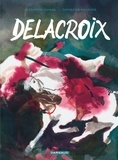 Catherine Meurisse - Delacroix - Tome 0.